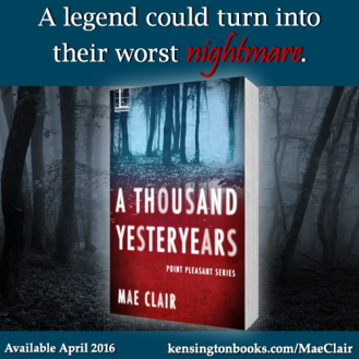 Promo pic with bookcover and spooky background. A THOUSAND YESTERYEARS by Mae Clair