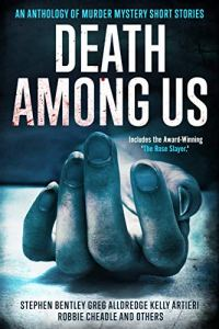Book cover for Death Among Us a murder mystery anthology shows a limp hand turned palm up on solid surface in wash of gray shadow