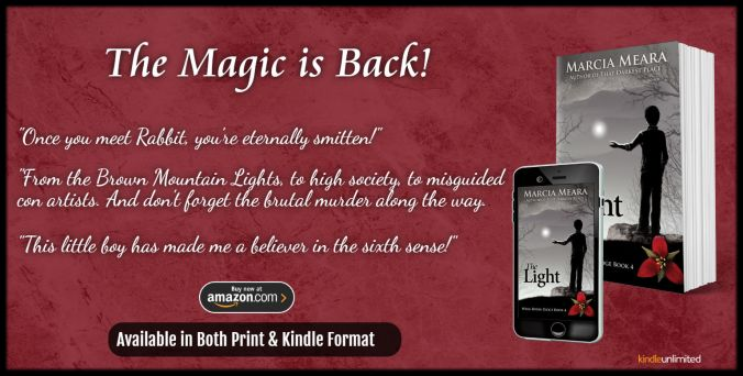 Banner ad for The Light, Wake Robin Ridge book 4 by Marcia Meara